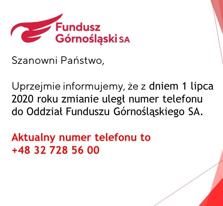 Nowy numer telefonu doOddziału Funduszu Górnośląskiego SA