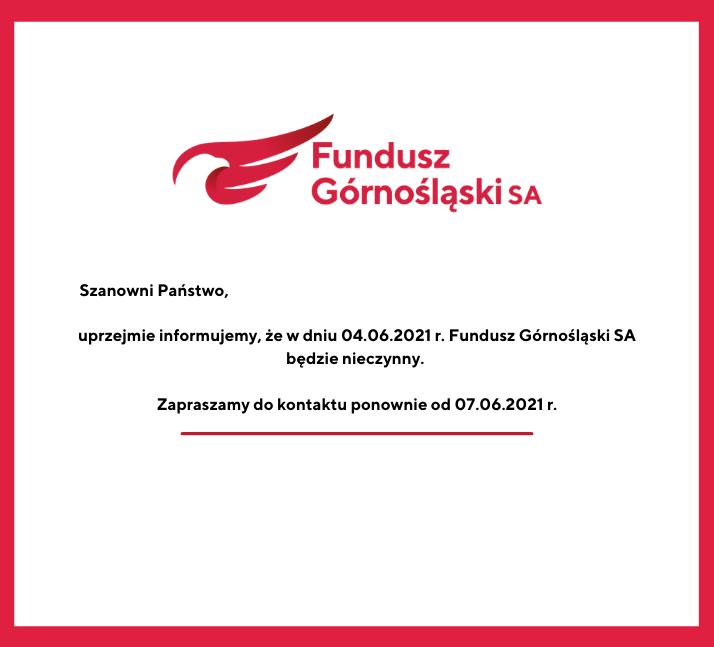 Informacja dla klientów Funduszu Górnośląskiego SA